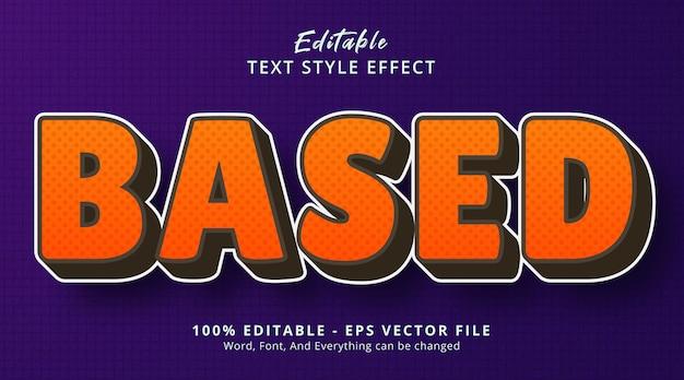 인기있는 색상 스타일 효과, 편집 가능한 텍스트 효과가 있는 기반 텍스트