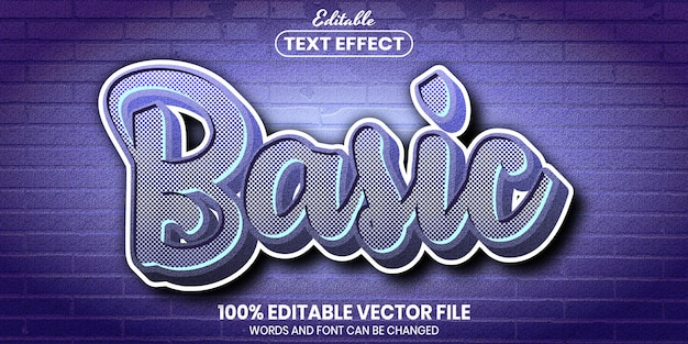 Basic text, font style editable text effect