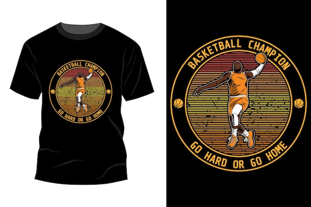 バスケットボールチャンピオン一生懸命行くか、家に帰るtシャツモックアップデザインヴィンテージレトロ