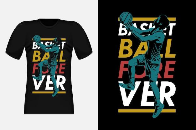 Basketball forever silhouette vintage t-shirt design illustration