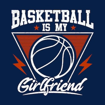 Basketball is my girlfriend background