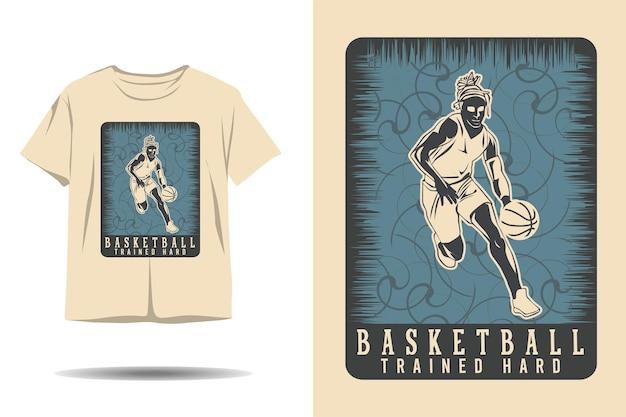 Basketball trained hard silhouette tshirt design