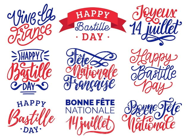 Bastille day handwritten phrases. calligraphy of joyeux 14 juillet, vive la france translated from french happy 14th july, long live france etc. festive inscriptions for french national day.