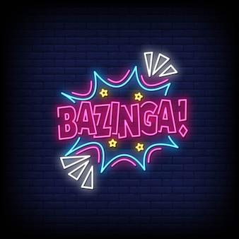 Bazinga neon style text