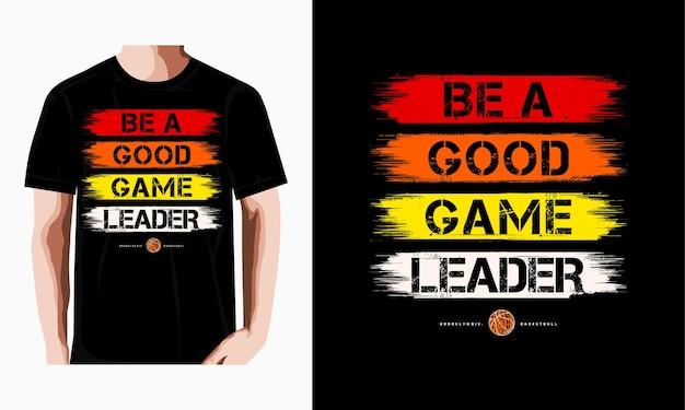 좋은 게임 리더 타이포그래피 티셔츠 디자인 프리미엄 벡터