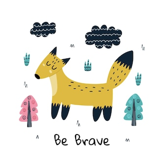 Be brave print with a cute fox