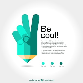 Be cool poster with a pencil and a hand