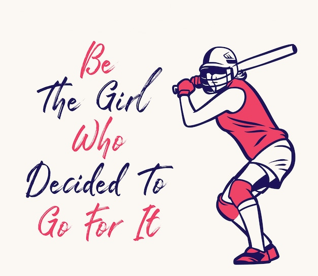 Be the girl who decided to go for it baseball quote motivation poster flyer girl vintage