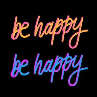 Be happy 3d slogan modern fashion slogan for t-shirt graphic vector print