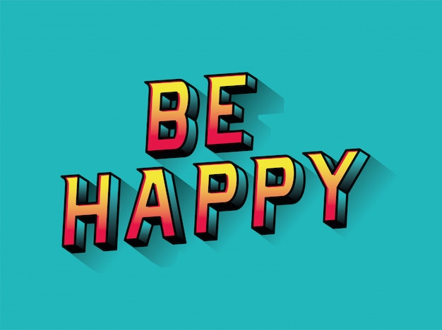 Be happy lettering design, typography retro and comic theme