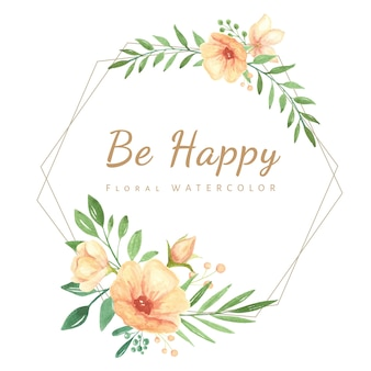 Be happy watercolor floral frame