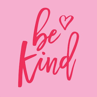 Be kind lettering style vector