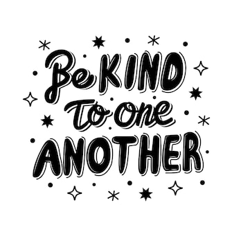 Be kind to one another lettering