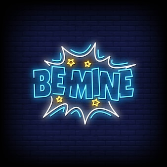 Be mine neon sign