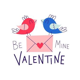 내 발렌타인이 되십시오. 새와 편지. 발렌타인 데이 로맨틱 견적. 프리미엄 벡터
