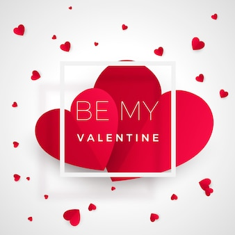 Be my valentine - greeting card. red hearts with text. heart - symbol of love. romantic paper postcard with message.  illustration  on white background