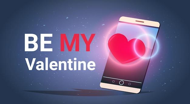 Смартфон с be my valentine текстовое сообщение love holiday празднование приглашение