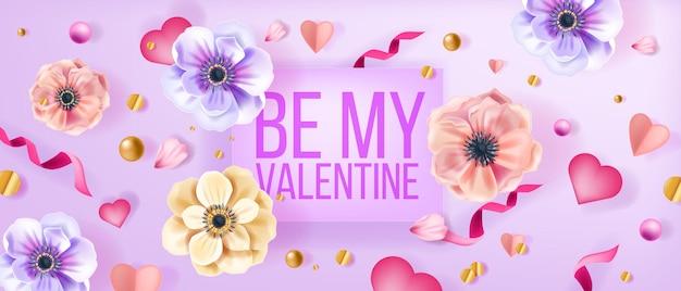 Будь моим валентина любовь векторный фон, открытка с цветами анемона, конфетти, сердца, жемчуг. романтический праздник весны цветочные вид сверху баннер с лепестками, лентой. с днем святого валентина фон