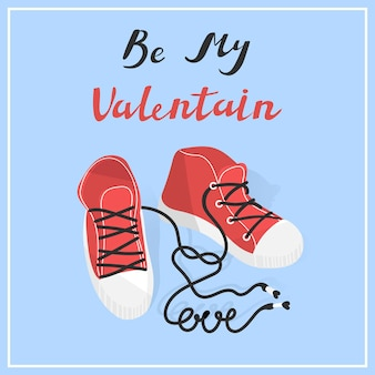 Be my valentine shoes laces makes word love vector illustration