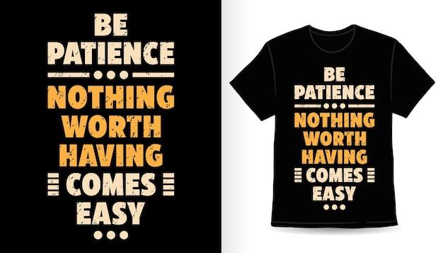 簡単なタイポグラフィtシャツのデザインが来るのを我慢する価値はありません