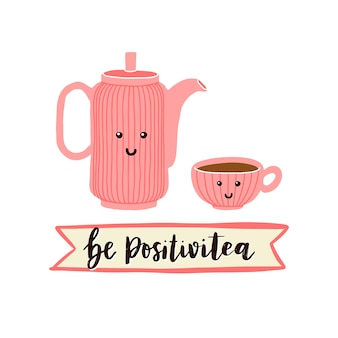 Be positivitea illustration