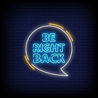 Be right back neon signs style text