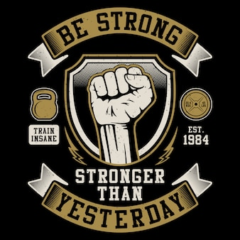 Be strong, strong than yesterday - gym fitness sport illustration