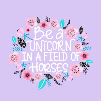 Be a unicorn in a field of horses card