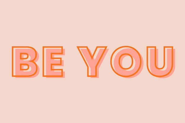 Be you typography on a pastel peach background