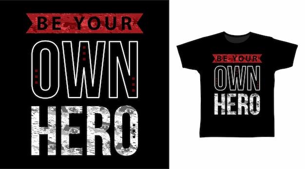 Tシャツデザインのためのあなた自身のヒーロータイポグラフィになりましょう