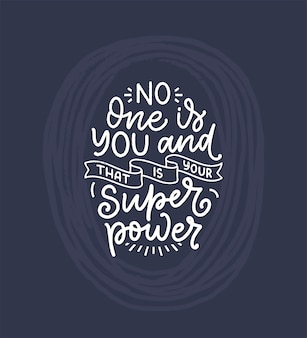 Будь самим надписью слогана. смешная цитата для блога, плаката и полиграфического дизайна.