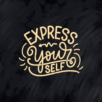 Be yourself lettering slogan.   modern calligraphy text about selfcare.