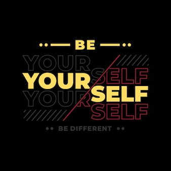 Be yourself quote design