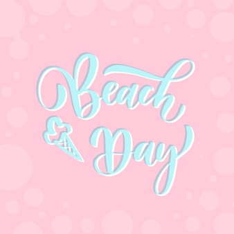 Beach day - lettering card.