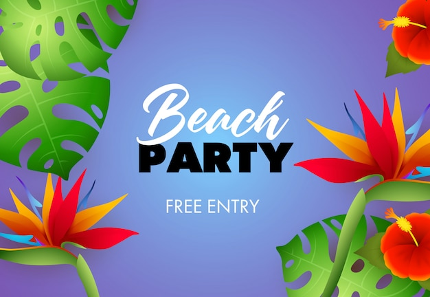 Beach party, free entry lettering with tropical plants