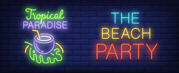 Beach party neon style banner on brick background. tropical paradise and coconut cocktail