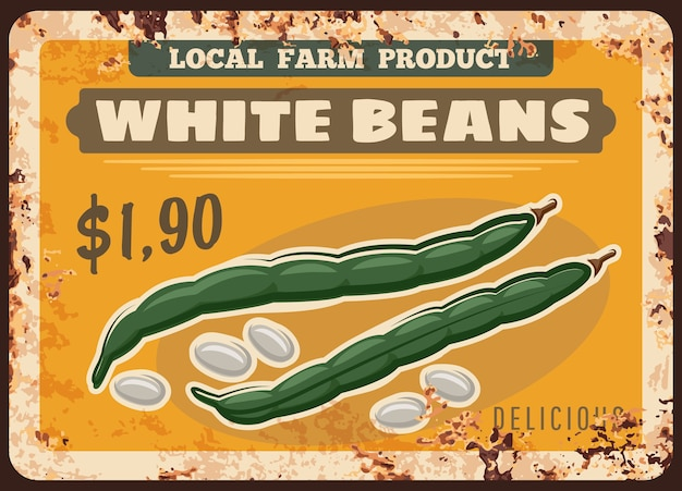 Beans vegetables rusty metal plate of farm market food price