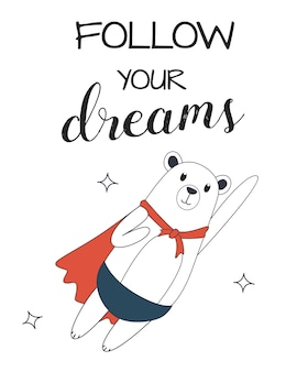 Bear flying in the sky. follow your dreams.