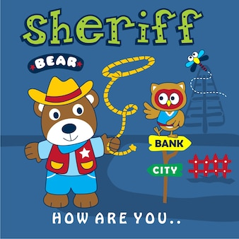 Bear the sheriff funny animal cartoon