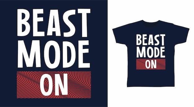 타이포그래피 티셔츠 디자인의 야수 모드