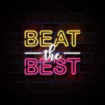 Beat the best neon style sign illustration