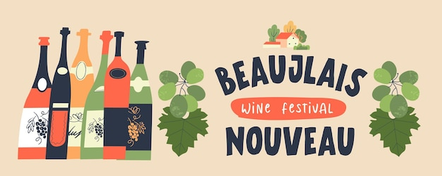 Beaujolais nouveau  bunches of grapes a cozy village house and many colored wine bottles
