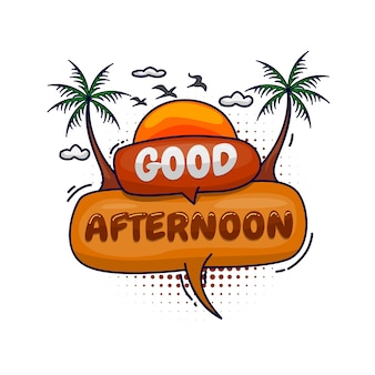 Beautiful good afternoon. message poster comic speech bubble