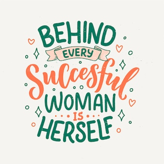 Beautiful illustration with lettering about woman.