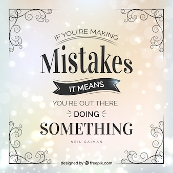 Beautiful and inspirational quote of mistakes in vintage style