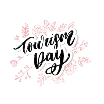 Beautiful lettering for tourism day