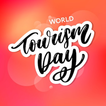 Beautiful lettering for tourism day.