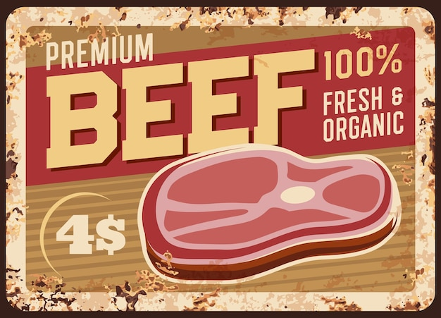 Beef steak rusty metal plate vintage rust tin sign illustration design