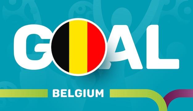 Belgium flag and slogan goal on european 2020 football background
