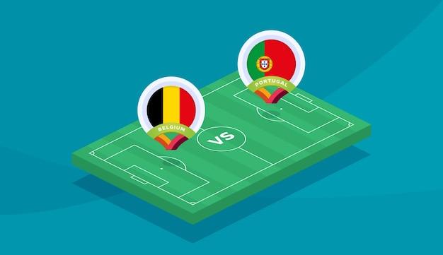 Бельгия - португалия раунд 16 матча, чемпионат европы по футболу 2020 векторные иллюстрации. матч чемпионата по футболу 2020 против команд вступительный спортивный фон